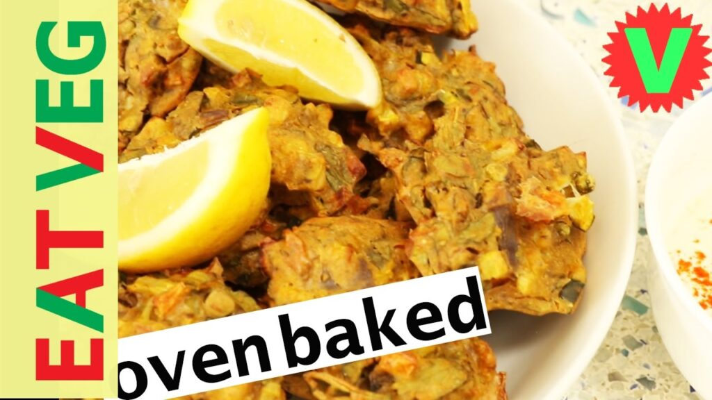 How to OVEN BAKED SPICY PAKORAS recipe – low fat | gluten free | vegan